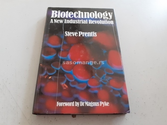 Biotechnology A New Industrial Revolution
